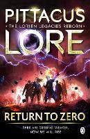 Return to Zero: Lorien Legacies Reborn - Lorien Legacies Reborn (Paperback)