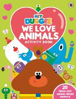Hey Duggee: We Love Animals Activity Book: With press-out finger puppets! - Hey Duggee (Paperback)