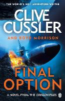 Final Option - The Oregon Files (Paperback)