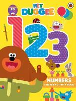 Hey Duggee: 123: Numbers Sticker Activity Book - Hey Duggee (Paperback)