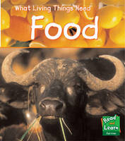 Food - Read and Learn: What Living Things Need (Paperback)
