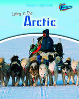 Living in the Arctic - Raintree Perspectives: World Cultures (Paperback)