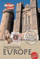 Medieval Europe - Raintree Freestyle Express: Time Travel Guides (Paperback)