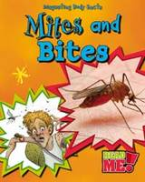 Mites and Bites - Read Me!: Disgusting Body Facts (Paperback)
