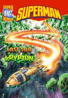 Last Son of Krypton - DC Super Heroes - Superman (Paperback)