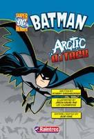 Arctic Attack - DC Super Heroes - Batman (Paperback)