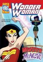 Monster Magic - DC Super Heroes: Wonder Woman (Hardback)