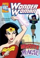 Monster Magic - DC Super Heroes: Wonder Woman (Paperback)