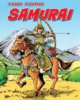 Samurai - Fierce Fighters (Paperback)