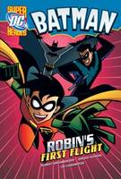Robin's First Flight - DC Super Heroes: Batman (Paperback)
