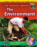The Scientists Behind the Environment - Sci-Hi: Sci-Hi (Paperback)