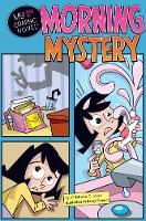 Morning Mystery - My First Graphic Novel (Hardback)
