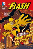 The Attack of Professor Zoom! - The Flash (Paperback)