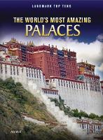 The World's Most Amazing Palaces - Raintree Perspectives: Landmark Top Tens (Hardback)