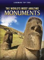 The World's Most Amazing Monuments - Raintree Perspectives: Landmark Top Tens (Paperback)
