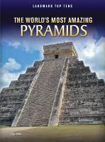 The World's Most Amazing Pyramids - Raintree Perspectives: Landmark Top Tens (Paperback)