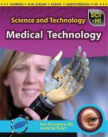 Medical Technology - Sci-Hi: Science and Technology (Paperback)