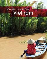 Vietnam - Countries Around the World (Hardback)