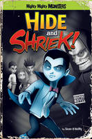 Hide and Shriek! - Mighty Mighty Monsters (Paperback)