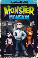 Monster Mansion - Mighty Mighty Monsters (Paperback)