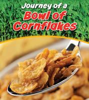 Bowl of Cornflakes - Journey of a... (Hardback)