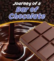 Bar of Chocolate - Journey of a... (Hardback)