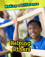 Helping Others - Making a Difference (Hardback)