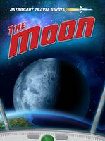 The Moon - Astronaut Travel Guides (Paperback)