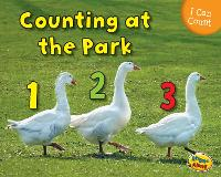 Counting at the Park - Early Years: I Can Count! (Paperback)