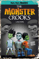The Monster Crooks - Mighty Mighty Monsters (Paperback)