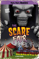 The Scare Fair - Mighty Mighty Monsters (Paperback)