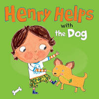 Henry Helps with the Dog - Henry Helps (Paperback)