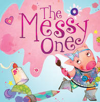 The Messy One - Little Boost (Paperback)