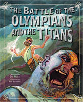 Battle of the Olympians and the Titans - Greek Myths (Paperback)