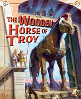 Wooden Horse of Troy - Greek Myths (Paperback)