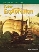 Tudor Explorations - People in the Past (Paperback)