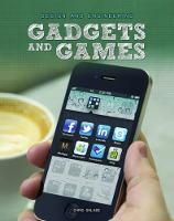 Gadgets and Games - Design and Engineering (Paperback)