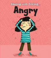 Angry - Dealing with Feeling... (Paperback)