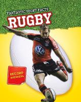 Rugby - Read Me!: Fantastic Sport Facts (Hardback)