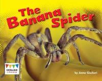 The Banana Spider - Engage Literacy Blue (Paperback)