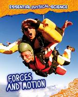 FORCES AND MOTION - Young Explorer: My World Of Science (Paperback)