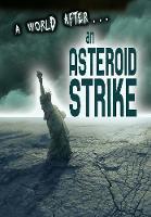 An Asteroid Strike - A World After (Hardback)