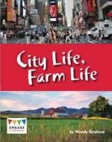 City Life, Farm Life - Engage Literacy Lime (Paperback)
