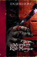 The Murders in the Rue Morgue - Edgar Allan Poe Graphic Novels (Paperback)