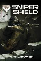 Sniper Shield - Shadow Squadron: Shadow Squadron (Paperback)