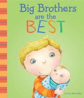 Big Brothers are the Best! - Fiction Picture Books (Paperback)