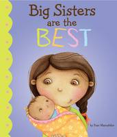Big Sisters are the Best! - Fiction Picture Books (Paperback)