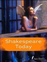 Shakespeare Today - Shakespeare Alive (Hardback)