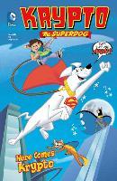 Here Comes Krypto - Krypto the Superdog (Hardback)
