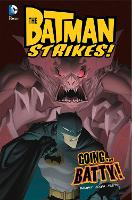 Going...Batty! - DC Super Heroes: Batman Strikes! (Hardback)